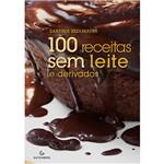Livro - 100 Receitas Sem Leite e Derivados