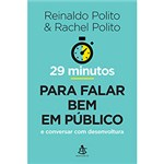 Ficha técnica e caractérísticas do produto Livro - 29 Minutos para Falar Bem em Público e Conversar com Desenvoltura