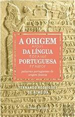 Ficha técnica e caractérísticas do produto Livro - a Origem da Língua Portuguesa