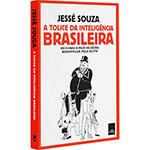 Ficha técnica e caractérísticas do produto Livro - a Tolice da Inteligência Brasileira