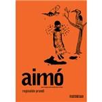 Ficha técnica e caractérísticas do produto Livro - Aimó