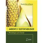 Ficha técnica e caractérísticas do produto Livro - Ambiente e Sustentabilidade Metodologias para Gestão