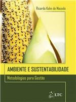 Ficha técnica e caractérísticas do produto Livro - Ambiente e Sustentabilidade: Metodologias para Gestão