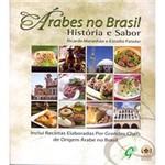 Ficha técnica e caractérísticas do produto Livro - Árabes no Brasil: História e Sabor
