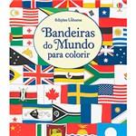 Ficha técnica e caractérísticas do produto Livro - Bandeiras do Mundo para Colorir