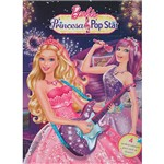 Livro - Barbie - a Princesa e a Pop Star