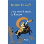 Ficha técnica e caractérísticas do produto Livro - Breve História da Europa, uma