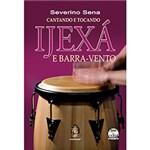 Livro - Cantando e Tocando Ijexá e Barra-vento