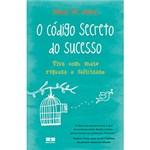 Ficha técnica e caractérísticas do produto Livro - Código Secreto do Sucesso, o