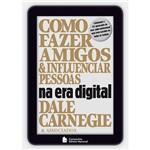 Livro - Como Fazer Amigos e Influenciar Pessoas na Era Digital