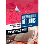 Ficha técnica e caractérísticas do produto Livro - Conecte Interpretação de Textos - Volume Único