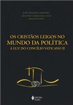Ficha técnica e caractérísticas do produto Livro - Cristãos Leigos no Mundo da Política
