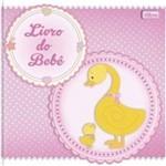 Livro de Bebe Menina Tilibra