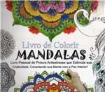 Ficha técnica e caractérísticas do produto Livro de Colorir Mandalas