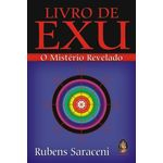 Ficha técnica e caractérísticas do produto Livro de Exu :: o Mistério Revelado