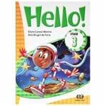Ficha técnica e caractérísticas do produto Livro de Inglês Hello! Stage 3 1020841