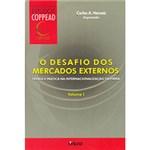 Ficha técnica e caractérísticas do produto Livro - Desafio dos Mercados Externos, o