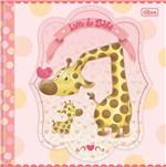 Ficha técnica e caractérísticas do produto Livro do Bebê Menina Tilibra