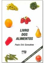 Ficha técnica e caractérísticas do produto Livro dos Alimentos, o - Mg Editores
