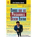 Ficha técnica e caractérísticas do produto Livro - Erros que os Pregadores Devem Evitar
