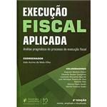 Livro - Execução Fiscal Aplicada: Análise Pragmática do Processo de Execução Fiscal