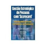 Ficha técnica e caractérísticas do produto Livro - Gestao Estrategica de Pessoas com Scorecard