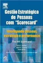 Ficha técnica e caractérísticas do produto Livro - Gestão Estratégica de Pessoas com Scorecard
