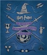 Ficha técnica e caractérísticas do produto Livro - Harry Potter: o Livro dos Artefatos Mágicos - o Livro dos Artefatos Mágicos