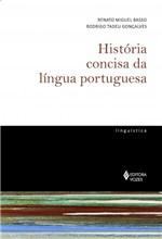 Ficha técnica e caractérísticas do produto Historia Concisa da Lingua Portuguesa - Vozes