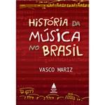 Ficha técnica e caractérísticas do produto Livro - História da Música no Brasil