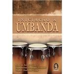 Ficha técnica e caractérísticas do produto Livro - Iniciação à Umbanda