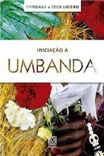 Ficha técnica e caractérísticas do produto Livro - Iniciação a Umbanda