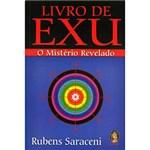 Ficha técnica e caractérísticas do produto Livro - Livro de Exu: o Mistério Revelado