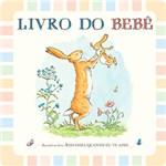 Ficha técnica e caractérísticas do produto Livro - Livro do Bebê