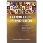 Ficha técnica e caractérísticas do produto Livro - Livro dos Evangelhos, o - Boa Nova
