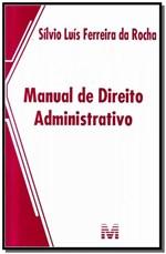 Ficha técnica e caractérísticas do produto Livro - Manual de Direito Administrativo - 1 Ed./2013