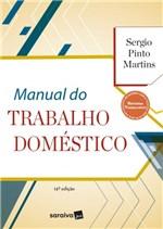 Ficha técnica e caractérísticas do produto Manual do Trabalho Doméstico - Saraiva