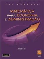 Ficha técnica e caractérísticas do produto Livro - Matemática para Economia e Administração