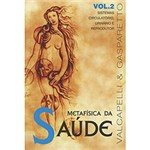 Livro - Metafisica da Saude, V.2