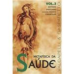 Livro - Metafisica da Saude, V.3
