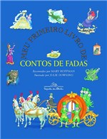 Ficha técnica e caractérísticas do produto Livro - Meu Primeiro Livro de Contos de Fadas
