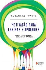 Ficha técnica e caractérísticas do produto Livro - Motivação para Ensinar e Aprender