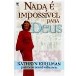 Ficha técnica e caractérísticas do produto Livro - Nada é Impossível para Deus
