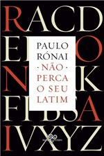 Ficha técnica e caractérísticas do produto Livro - não Perca o Seu Latim