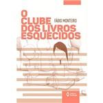 Ficha técnica e caractérísticas do produto Livro - o Clube dos Livros Esquecidos