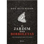 Ficha técnica e caractérísticas do produto Livro - o Jardim das Borboletas