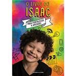 Ficha técnica e caractérísticas do produto Livro - o Livro do Isaac: para Fortalecer a Amizade