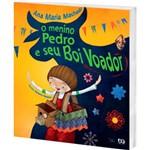 Ficha técnica e caractérísticas do produto Livro - o Menino Pedro e Seu Boi Voador