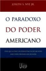 Ficha técnica e caractérísticas do produto Livro - o Paradoxo do Poder Americano