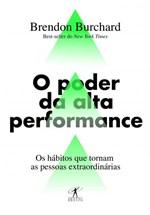 Ficha técnica e caractérísticas do produto Livro - o Poder da Alta Performance